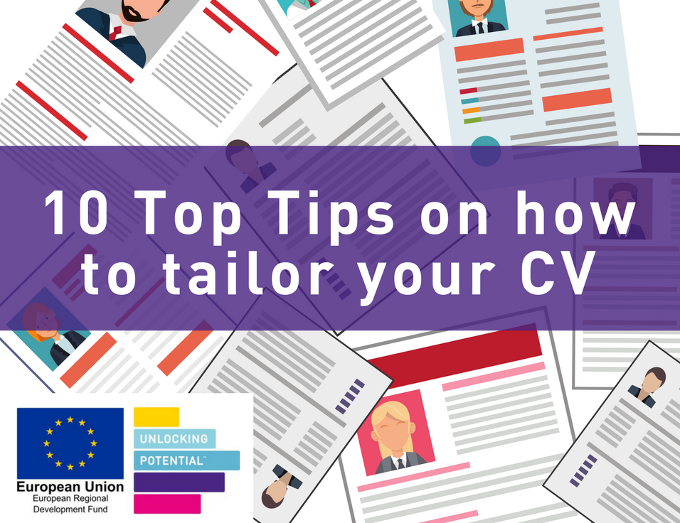 10 Top Tips on how to tailor your CV
