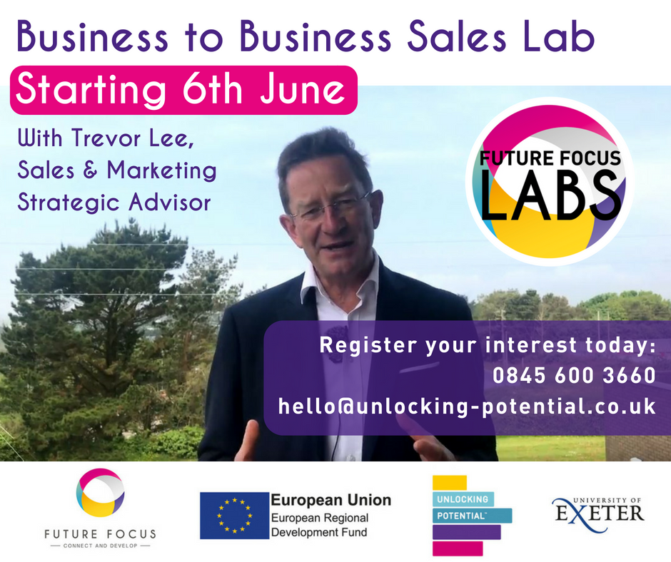 Future Focus: BUSINESS TO BUSINESS SALES LAB with Trevor Lee from Trevor Lee Media