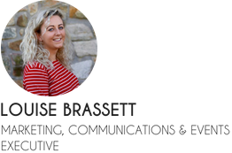 Louise Brassett - Marketing, Communications and Events Executive