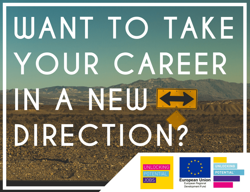Unlocking Potential Jobs | Want to take your career in a new direction? Tips on applying for roles out of your comfort zone