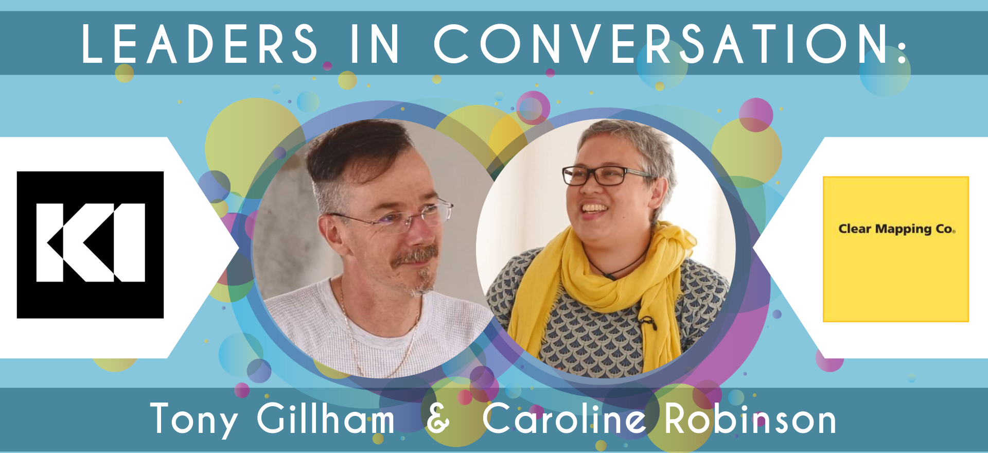 Leaders in conversation-Tony Gillham and Caroline Robinson