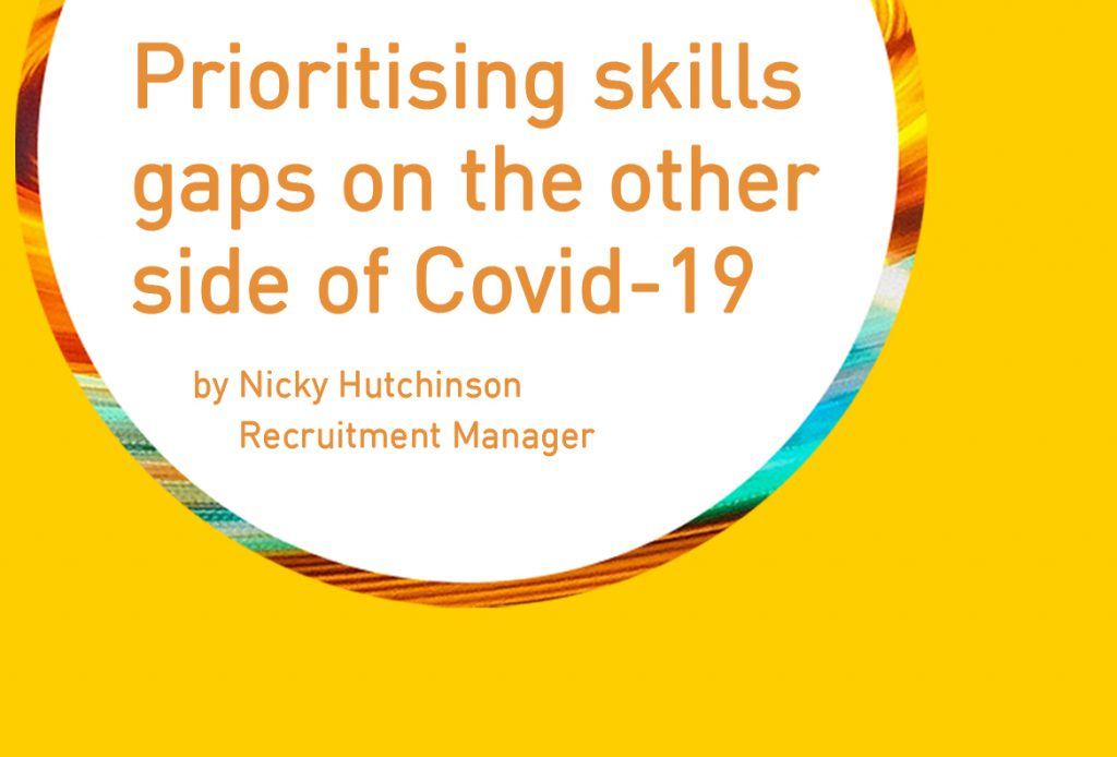 Prioritising Skills Gaps on the other side of Covid-19