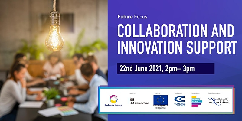Collaberation and Innovation event promo poster for the University of Exeter. Containing a real life lightbulb image centred around a group of people sitting at a table